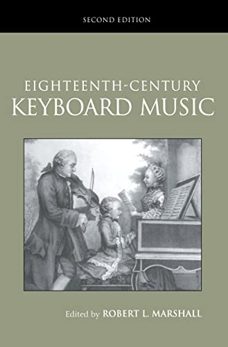 9781138171329: Eighteenth-Century Keyboard Music (Routledge Studies in Musical Genre)