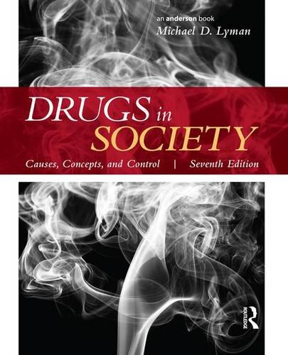 9781138171374: Drugs in Society: Causes, Concepts, and Control
