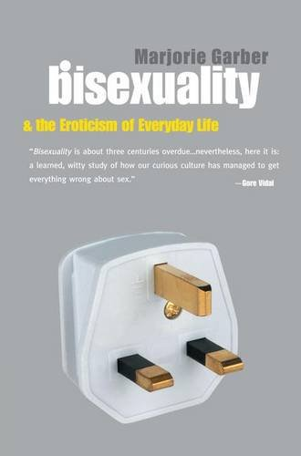 9781138171572: Bisexuality and the Eroticism of Everyday Life