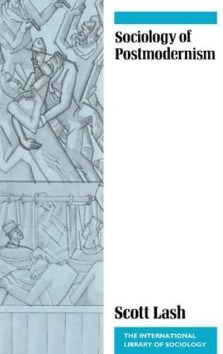 9781138171732: Sociology of Postmodernism (International Library of Sociology)