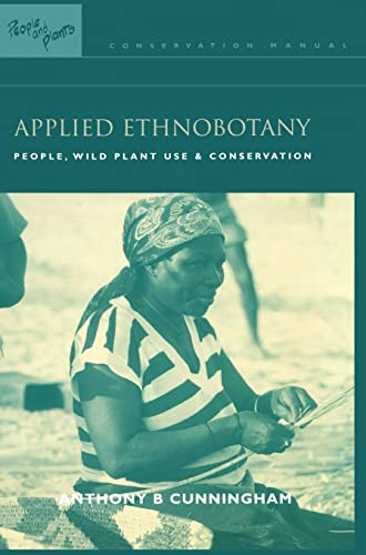9781138172067: Applied Ethnobotany: People, Wild Plant Use and Conservation (People and Plants International Conservation)