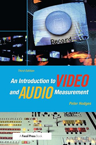 9781138172234: An Introduction to Video and Audio Measurement