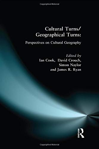 9781138172852: Cultural Turns/Geographical Turns: Perspectives on Cultural Geography