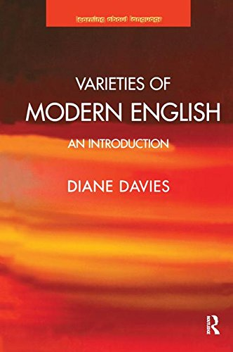 9781138173095: Varieties of Modern English: An Introduction (Learning about Language)