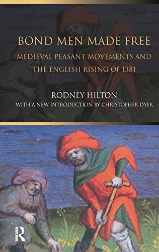 9781138173279: Bond Men Made Free: Medieval Peasant Movements and the English Rising of 1381