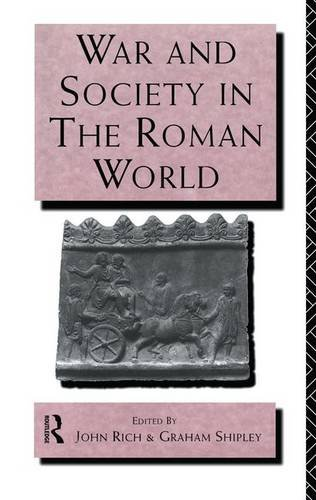 9781138173576: War and Society in the Roman World (Leicester-Nottingham Studies in Ancient Society)