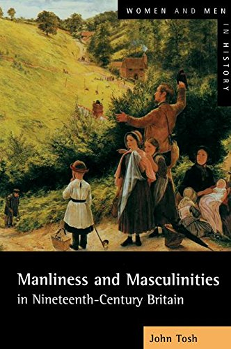 9781138173668: Manliness and Masculinities in Nineteenth-Century Britain: Essays on Gender, Family and Empire (Women And Men In History)