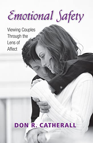 9781138173880: Emotional Safety: Viewing Couples Through the Lens of Affect