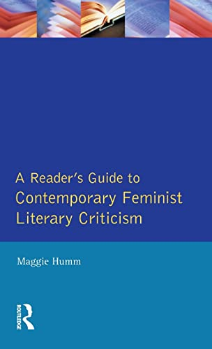 9781138173972: A Readers Guide to Contemporary Feminist Literary Criticism