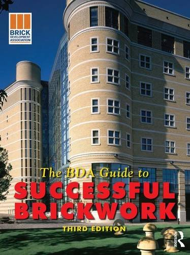 9781138174009: BDA Guide to Successful Brickwork, 3rd ed