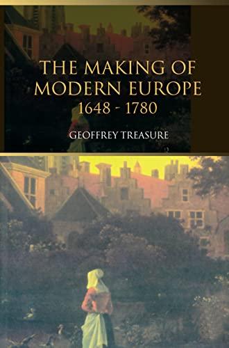9781138174368: The Making of Modern Europe, 1648-1780
