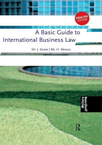 9781138174382: A Basic Guide to International Business Law