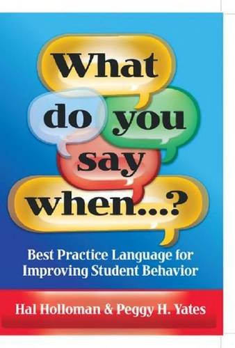 9781138174450: What Do You Say When...?: Best Practice Language for Improving Student Behavior