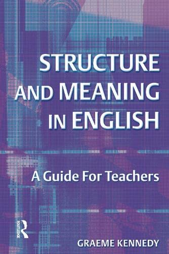 9781138174542: Structure Meaning in English