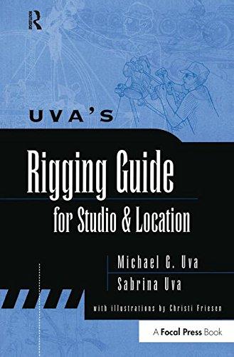9781138174764: Uva's Rigging Guide for Studio and Location