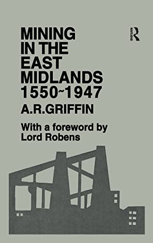 9781138176041: Mining in the East Midlands 1550-1947