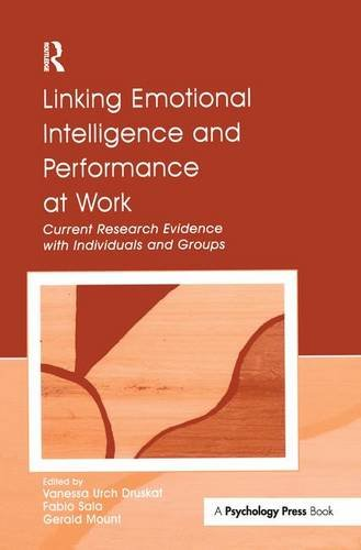 9781138177154: Linking Emotional Intelligence and Performance at Work: Current Research Evidence With Individuals and Groups
