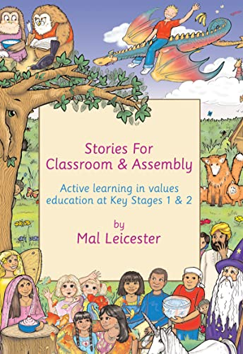 9781138177369: Stories for Classroom and Assembly: Active Learning in Values Education at Key Stages One and Two