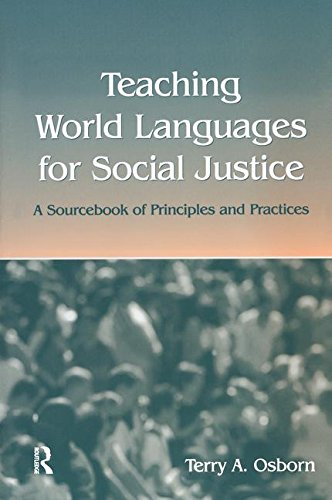 9781138177499: Teaching World Languages for Social Justice: A Sourcebook of Principles and Practices