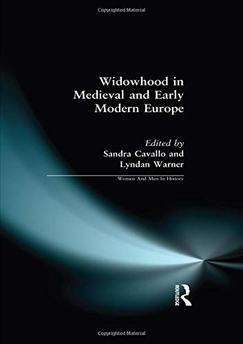 9781138178939: Widowhood in Medieval and Early Modern Europe (Women And Men In History)
