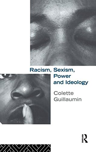9781138180260: Racism, Sexism, Power and Ideology (Critical Studies in Racism and Migration)