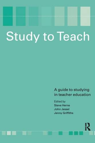 9781138180659: Study to Teach: A Guide to Studying in Teacher Education