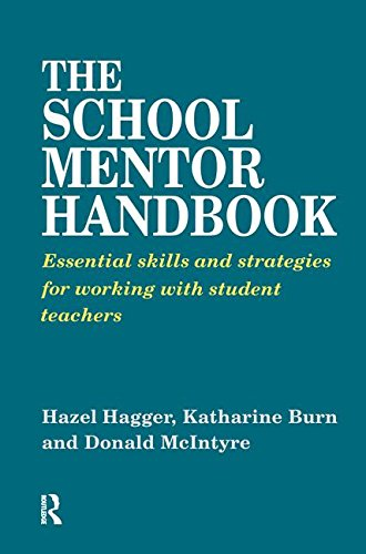 The School Mentor Handbook: Essential Skills and: BURN, KATHERINE, ;