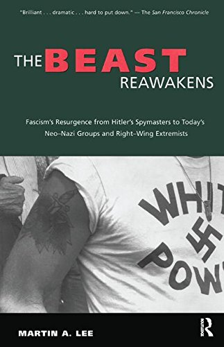9781138181311: The Beast Reawakens: Fascism's Resurgence from Hitler's Spymasters to Today's Neo-Nazi Groups and Right-Wing Extremists