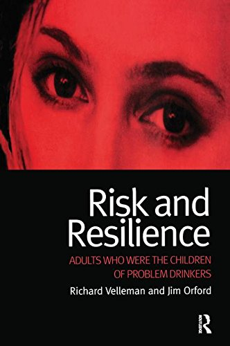 9781138181533: Risk and Resilience: Adults Who Were the Children of Problem Drinkers