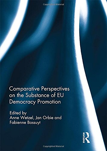 9781138182073: Comparative Perspectives on the Substance of EU Democracy Promotion