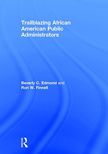 9781138183360: Trailblazing African American Public Administrators