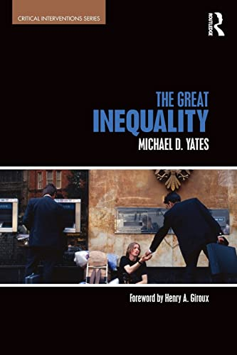 9781138183452: The Great Inequality (Critical Interventions)