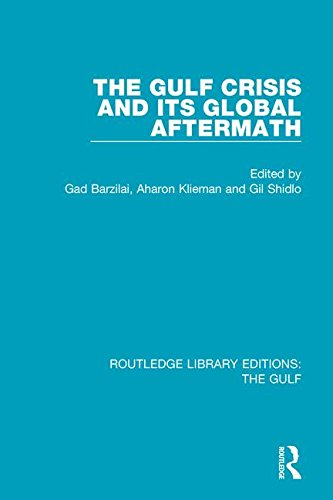 9781138183605: The Gulf Crisis and its Global Aftermath (Routledge Library Editions: The Gulf) (Volume 6)