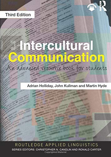 Intercultural Communication: Adrian Holliday (author),