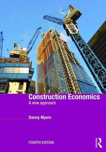 9781138183728: Construction Economics: A New Approach
