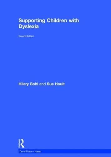 9781138185609: Supporting Children with Dyslexia (nasen spotlight) (Volume 7)