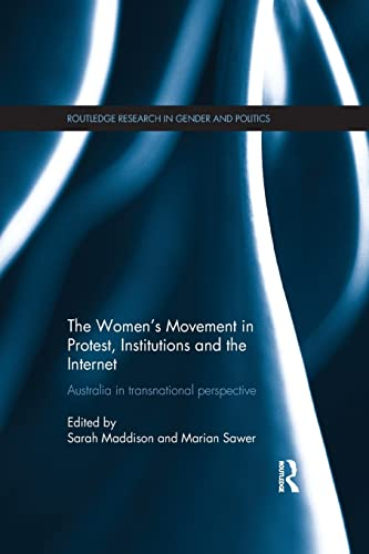 9781138186248: The Women's Movement in Protest, Institutions and the Internet: Australia in transnational perspective