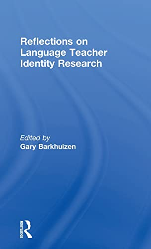 9781138186972: Reflections on Language Teacher Identity Research