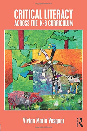 Critical Literacy Across the K-6 Curriculum (Paperback)