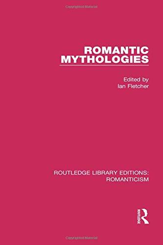 Romantic Mythologies: FLETCHER, IAN