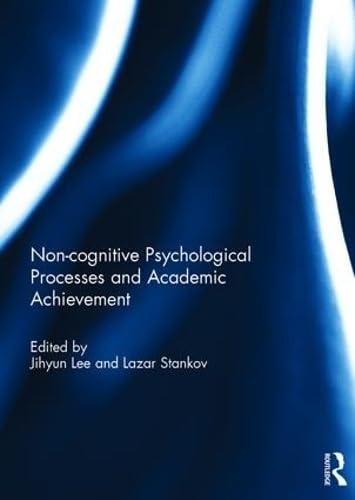 9781138190849: Noncognitive psychological processes and academic achievement