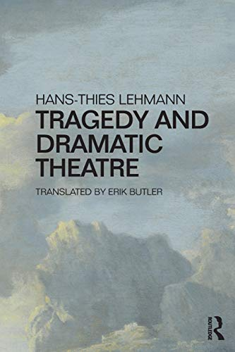 9781138191969: Tragedy and Dramatic Theatre