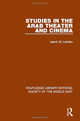 9781138192287: Studies in the Arab Theater and Cinema (Routledge Library Editions: Society of the Middle East) (Volume 20)