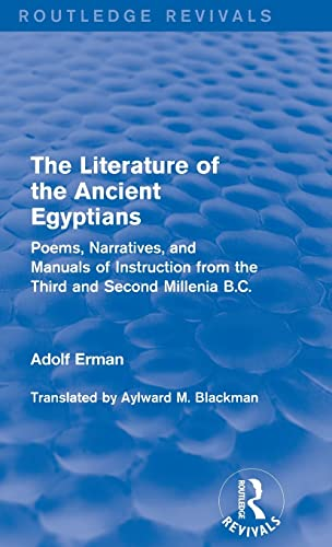 The Literature of the Ancient Egyptians : Erman, Adolf