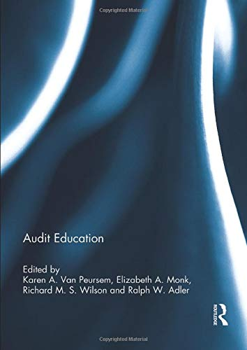 9781138192850: Audit Education (Special issue books from 'Accounting Education: an international journal')
