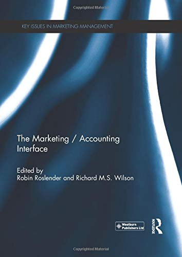 9781138192881: The Marketing / Accounting Interface (Key Issues in Marketing Management)