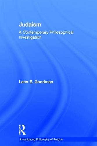 9781138193352: Judaism: A Contemporary Philosophical Investigation (Investigating Philosophy of Religion)