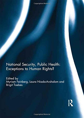National Security, Public Health: Exceptions to Human Rights?