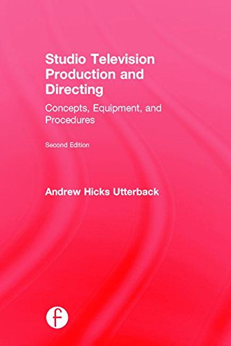 9781138193970: Studio Television Production and Directing: Concepts, Equipment, and Procedures