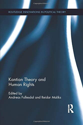 9781138194502: Kantian Theory and Human Rights (Routledge Innovations in Political Theory)